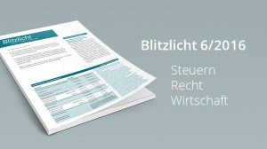 Blitzlicht / Steuern, Recht und Wirtschaft